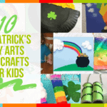 10 St Patrick's Day Arts and Crafts for Kids