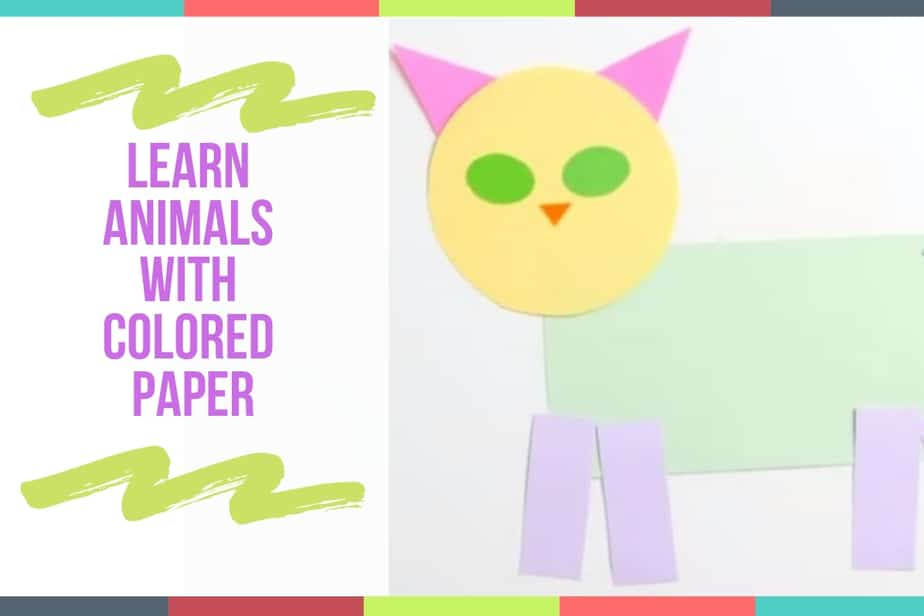 Learn Animals With Colored Paper