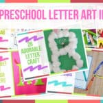 25 Preschool Letter Art Ideas