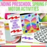Trending Preschool Spring Fine Motor Activities