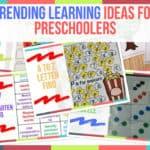 Trending Learning Ideas for Preschoolers