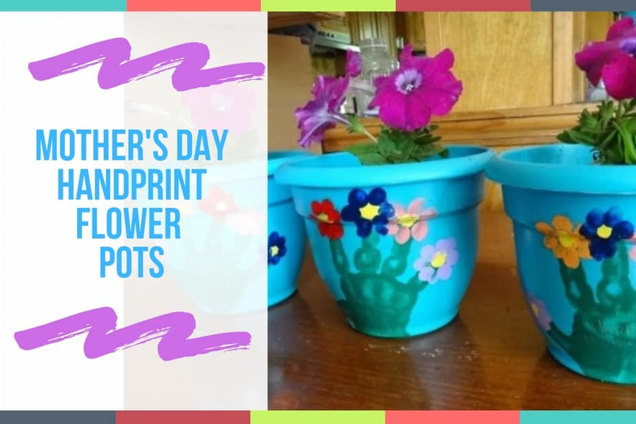 Mother's Day Handprint Flower Pots