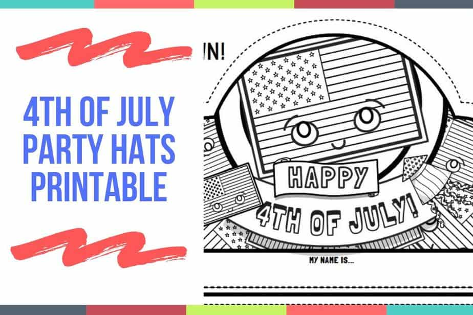 4th of July Party Hats Printable