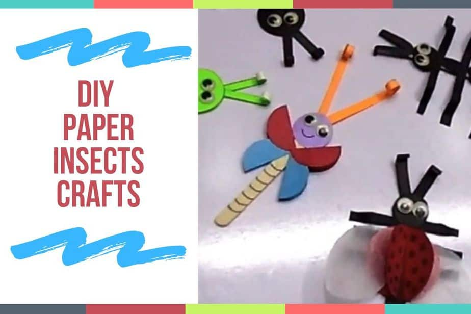 DIY Paper Insects Crafts