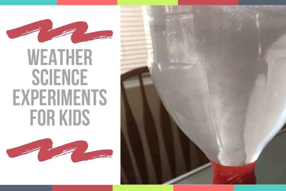 Weather Science Experiments For Kids