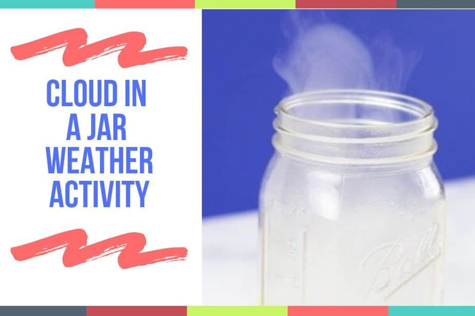 Cloud In A Jar Weather Activity