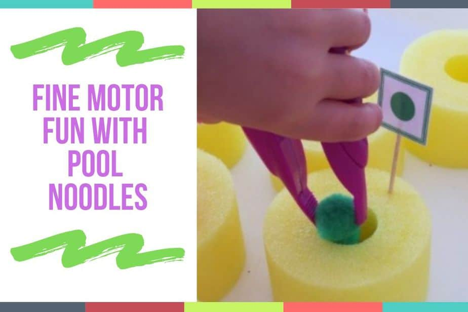 Fine Motor Fun With Pool Noodles