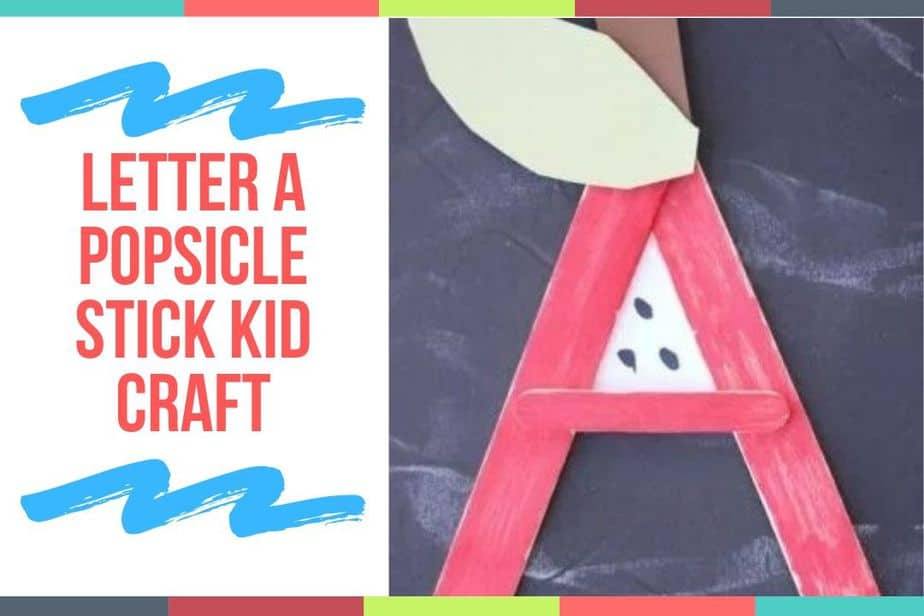 Letter A Popsicle Stick Kid Craft