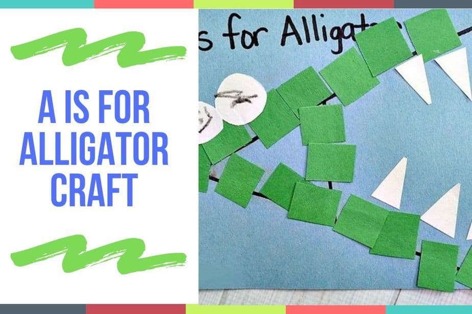 A Is For Alligator Craft