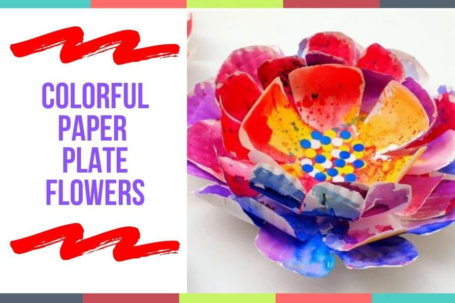 Colorful Paper Plate Flowers