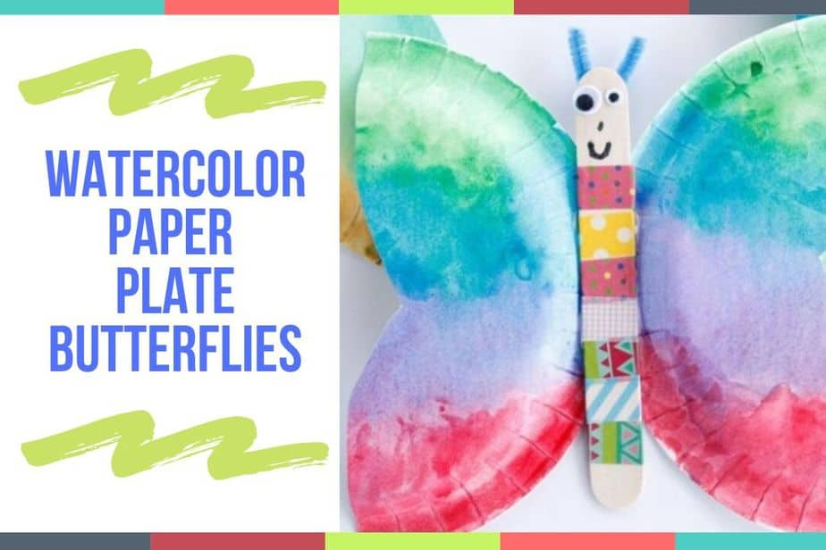 Watercolor Paper Plate Butterflies