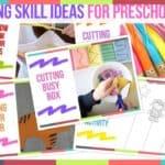 Cutting Skill Ideas For Preschoolers