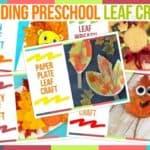 Trending Preschool Leaf Crafts