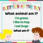Preschool Question of the Day (Animal Riddle)