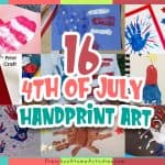 Fourth of July Handprint Crafts (16 Ideas)