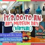 Go to an Art Museum Day (Kid Friendly)