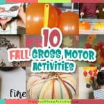 Fall Gross Motor Activities For Toddlers